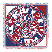 Play & Download History Of The Grateful Dead, Vol. 1 (Bear's Choice) by Grateful Dead | Napster