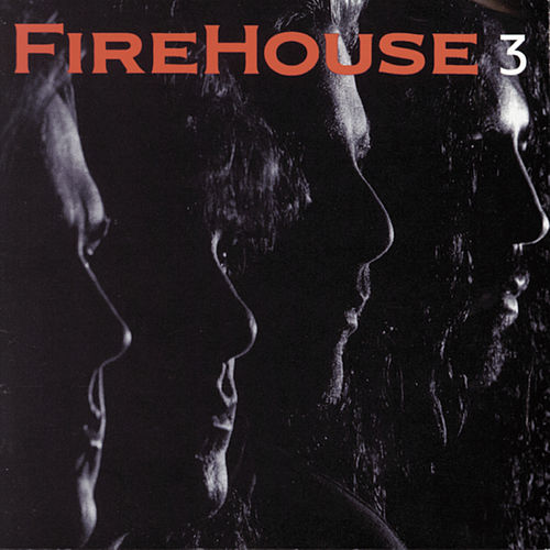 3 by Firehouse