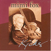 Play & Download Kicks by Mimi Fox | Napster