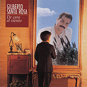Play & Download De Cara Al Viento by Gilberto Santa Rosa | Napster