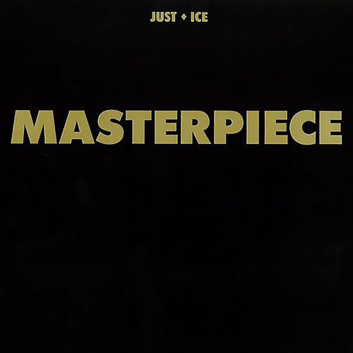 Masterpiece by Just Ice
