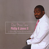 Play & Download One More Time by Ii Phillip K. Jones | Napster