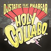 Holy Collabo by DJ Static