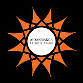 Play & Download Ecliptic Plane by Aidan Baker | Napster