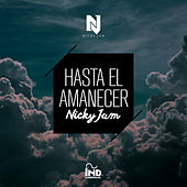 Play & Download Hasta el Amanecer by Nicky Jam | Napster