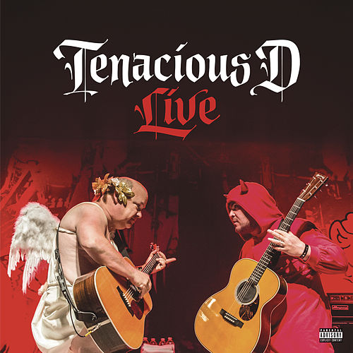 Play & Download Tenacious D Live by Tenacious D | Napster