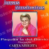Play & Download Joyas Musicales, Vol. 3: Carta Abierta - Mariachi by Paquita La Del Barrio | Napster