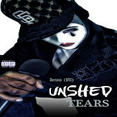 Play & Download Unshed Tears by Devious | Napster