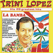 His 28 Greatest Hits by Trini Lopez
