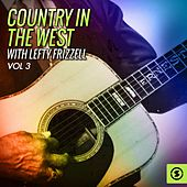 Country In the West, Vol. 3 by Lefty Frizzell