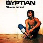 I Can Feel Your Pain (Deluxe Version) by Gyptian