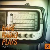 Rare Radio Plays, Vol. 1 by Various Artists