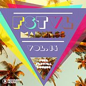Play & Download FSTVL Madness, Vol. 14 - Pure Festival Sounds by Various Artists | Napster