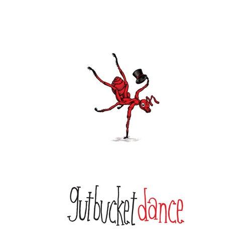 Dance by Gutbucket