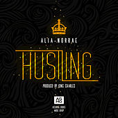 Play & Download Hustling - Single by Alia Norrae | Napster