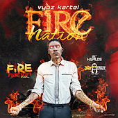 Play & Download Fire Nation - Single by VYBZ Kartel | Napster