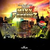 Play & Download Mixx Feelinz Riddim by Various Artists | Napster