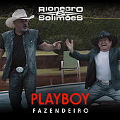 Play & Download Playboy Fazendeiro by Rionegro & Solimões | Napster