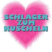 Play & Download Schlager zum Kuscheln by Various Artists | Napster