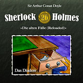 Play & Download Die alten Fälle (Reloaded) - Fall 26: Das Diadem by Sherlock Holmes | Napster