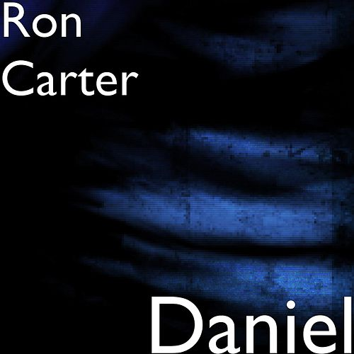 Play & Download Daniel by Ron Carter | Napster