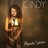 Heartbreaker (Acoustic Version) by Cindy