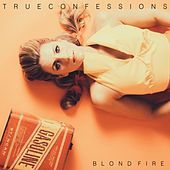 True Confessions by Blondfire
