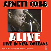 Alive: Live in New Orleans by Arnett Cobb