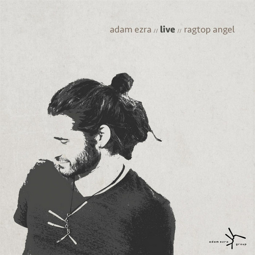 Play & Download Adam Ezra Live Ragtop Angel by Adam Ezra | Napster