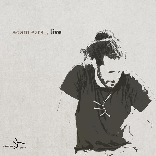 Play & Download Adam Ezra Live by Adam Ezra | Napster