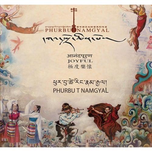 Play & Download Joyful by Phurbu T. Namgyal | Napster