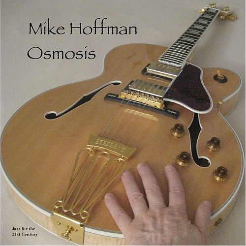 Osmosis by Mike Hoffman