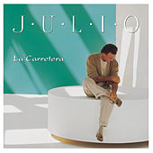 Play & Download La Carretera by Julio Iglesias | Napster