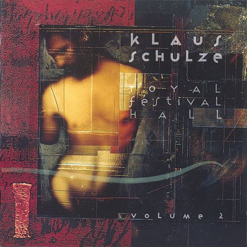 Play & Download Royal Festival Hall, Vol. 2 by Klaus Schulze | Napster