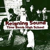 Time Bomb High School by Reigning Sound