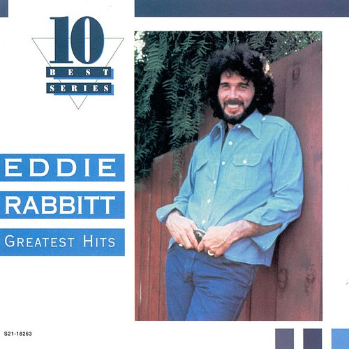 Play & Download Greatest Hits [EMI] by Eddie Rabbitt | Napster