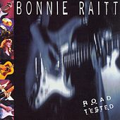 Play & Download Road Tested by Bonnie Raitt | Napster