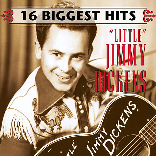 Play & Download 16 Biggest Hits by Little Jimmy Dickens | Napster