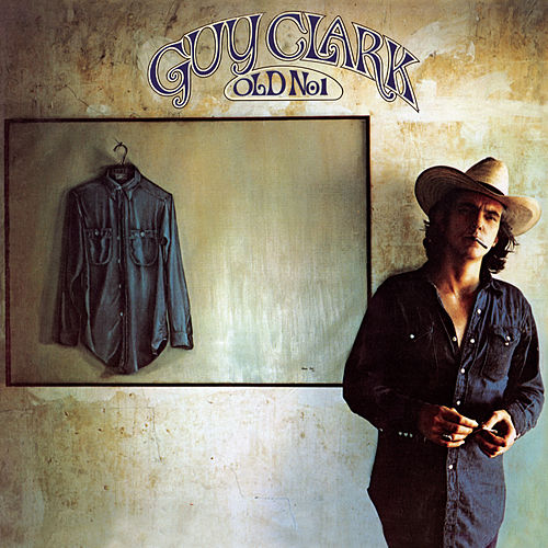 Play & Download Old No. 1 by Guy Clark | Napster