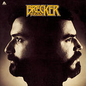 Play & Download The Brecker Bros by Brecker Brothers | Napster