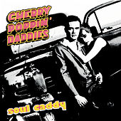 Soul Caddy by Cherry Poppin' Daddies
