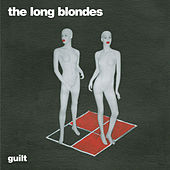 Play & Download Guilt by The Long Blondes | Napster