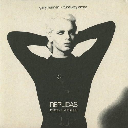 Replicas Mixes + Versions by Gary Numan