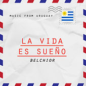 La Vida es Sueño by Belchior