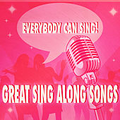 Play & Download Everybody Can Sing: Great Sing Along Songs by The Studio Sound Ensemble | Napster