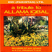 Play & Download A Tribute To Allama Iqbal by Various Artists | Napster