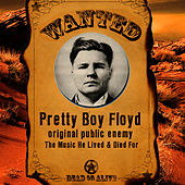 Play & Download Original Public Enemy - The Music He Lived & Died For by Pretty Boy Floyd | Napster