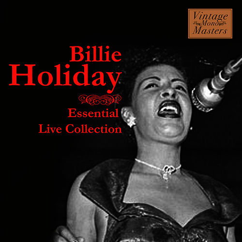 Essential Live Collection by Billie Holiday