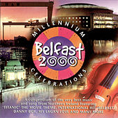 Belfast 2000 Millenium Celebrations by Various Artists