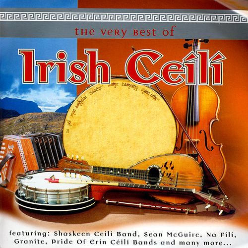 The Very Best Of Irish Ceili by Various Artists